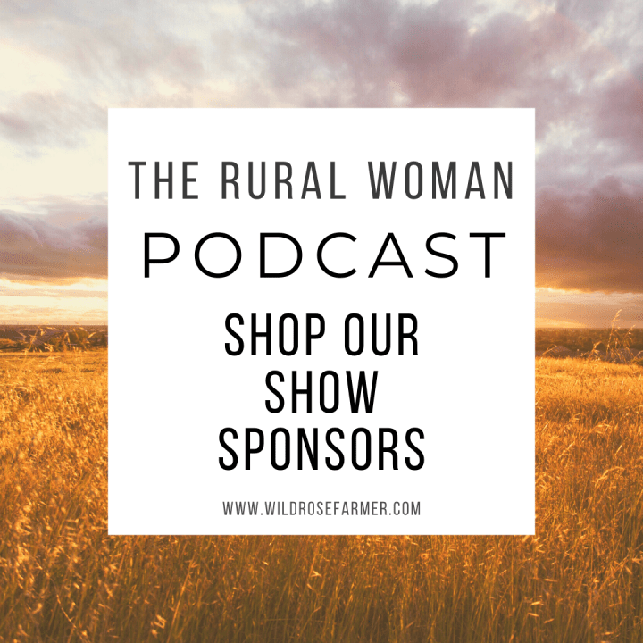 The Rural Woman Podcast – Shop Our Sponsors