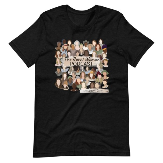 The Rural Woman Podcast Tshirt