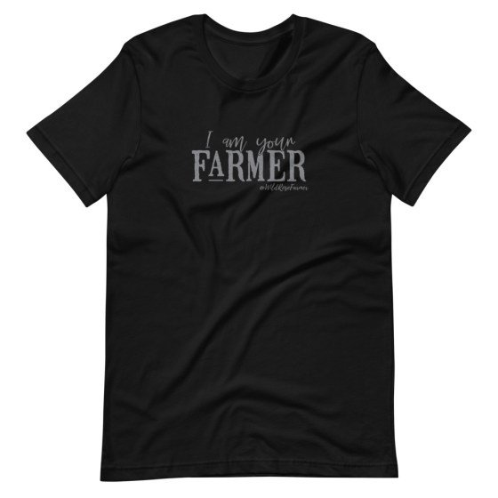 I am Your Farmer Unisex T-Shirt Black