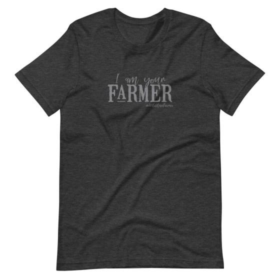 I am Your Farmer Unisex T-Shirt Dark Heather Grey