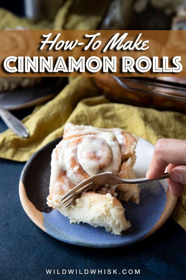 Cinnamon Rolls | wildwildwhisk.com