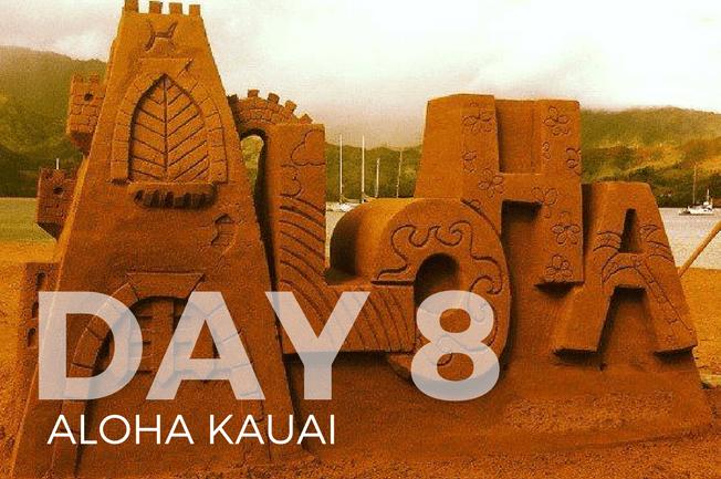 day 8 - kauai