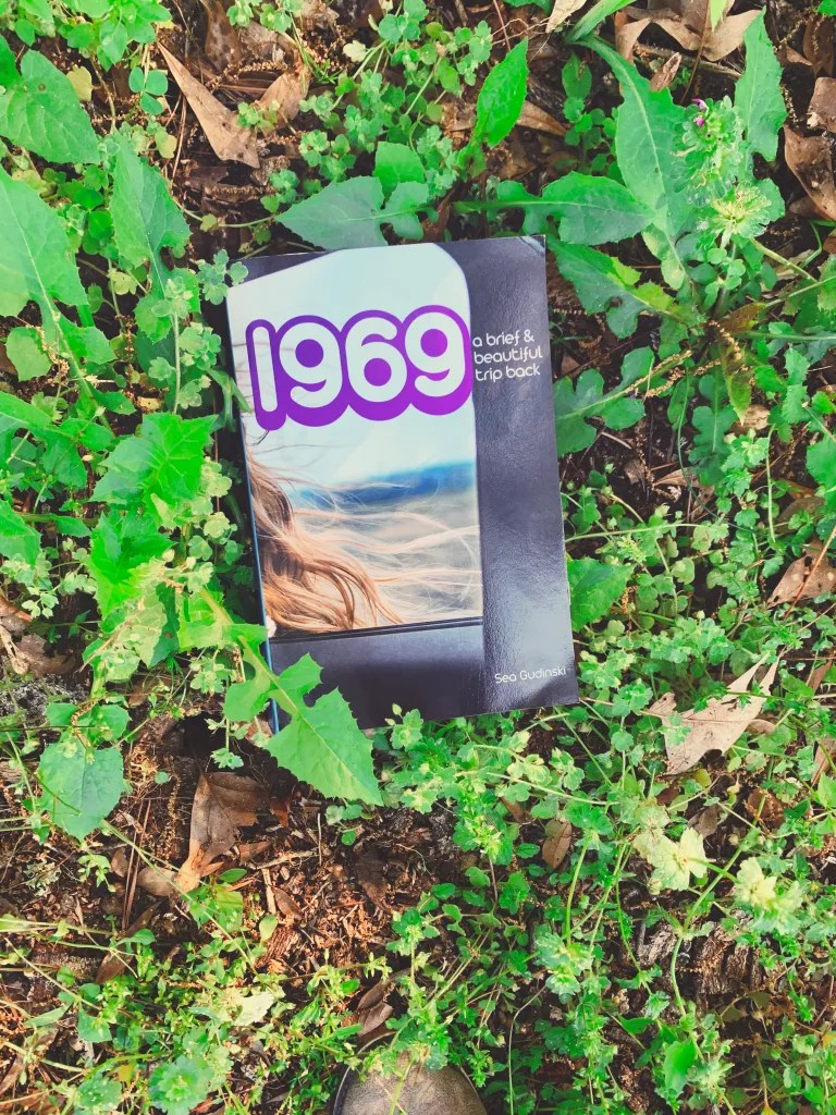 1969: A Brief and Beautiful Trip Back