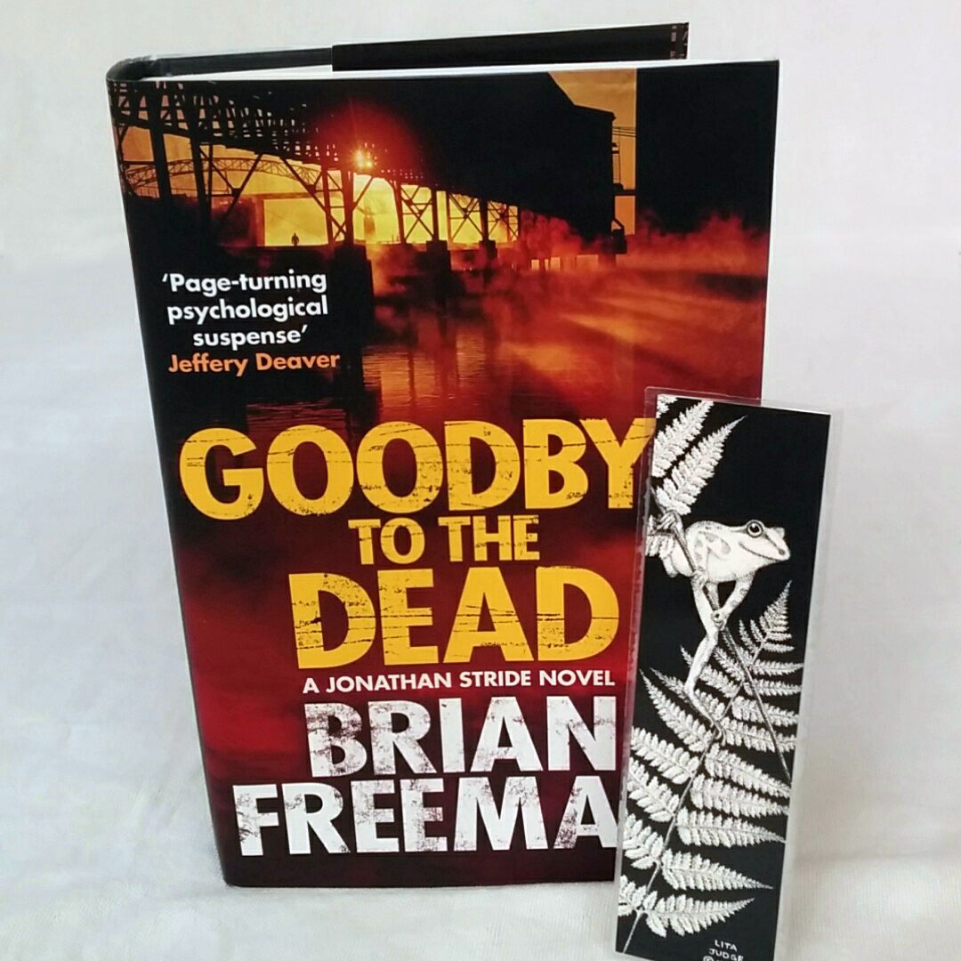 Goodbye to the Dead by Brian Freeman plus bookmark
