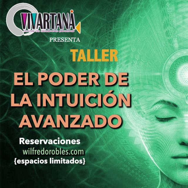 TALLER: El Poder de la Intuición AVANZADO (PARTE 2)