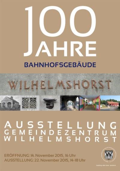 Ausstellungsplakat: 100 Jahre Bahnhof Wilhelmshorst