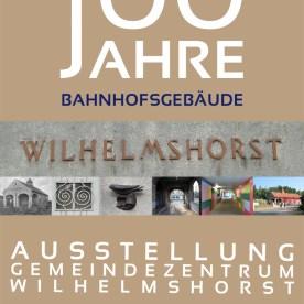 100 Jahre Bahnhof Wilhelmshorst