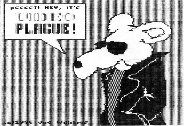 Video-Plague