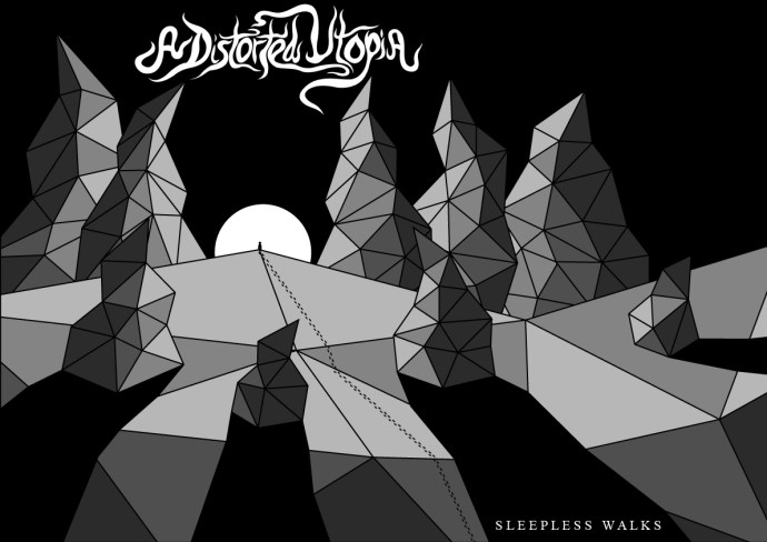 A Distorted Utopia - Sleepless Walks