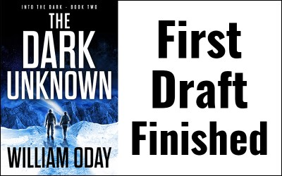 The Dark Unknown, First Draft Finished
