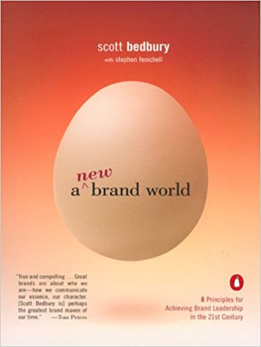 A New Brand World Eight Principles for Achieving Brand Leadership in the Twenty First Century