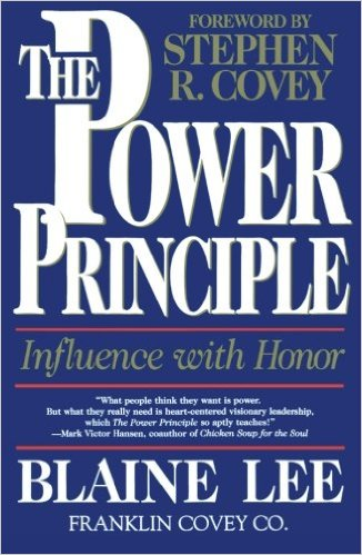 The Power Principle Influence With Honor