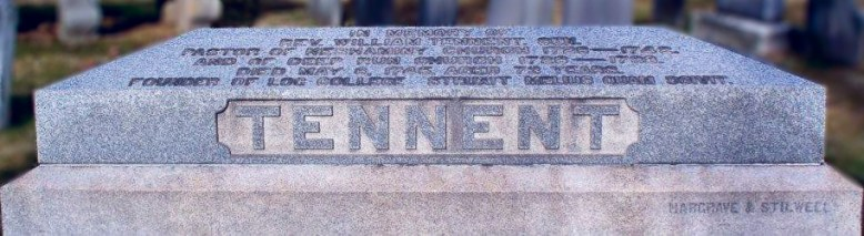 William Tennent's grave located in the Neshaminy-Warwick Presbyterian Church Cemetery