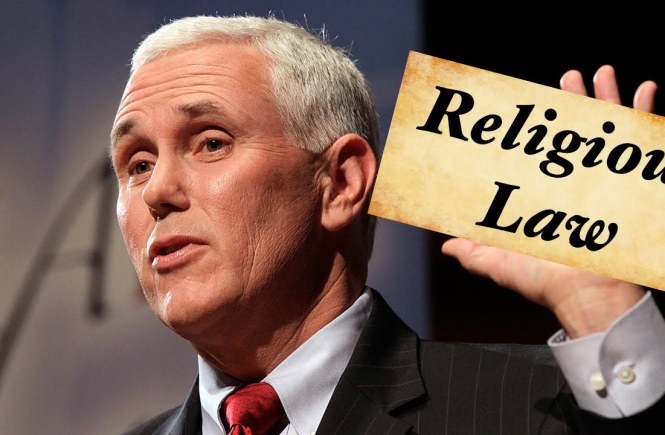 Mike Pence: Religious Law