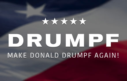 Make Donald Drumpf Again