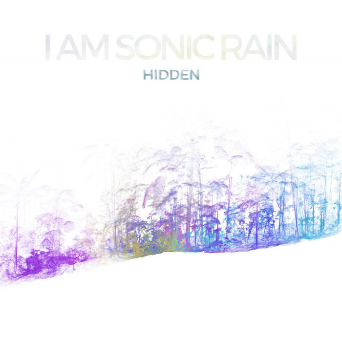 I Am Sonic Rain - Hidden cover