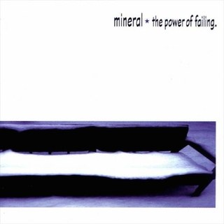 Mineral - The Power of Failing