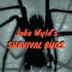 JAKE WYLD'S SURVIVAL BUGS SERIES: Could You Safely Eat Cockroaches in a Survival Situation?