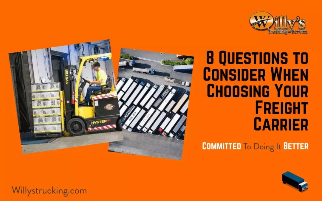 8 Questions to Consider When Choosing Your Freight Carrier