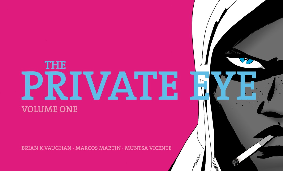 The Private Eye by Brian K. Vaughan
