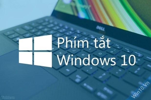 Phím tắt windows 10