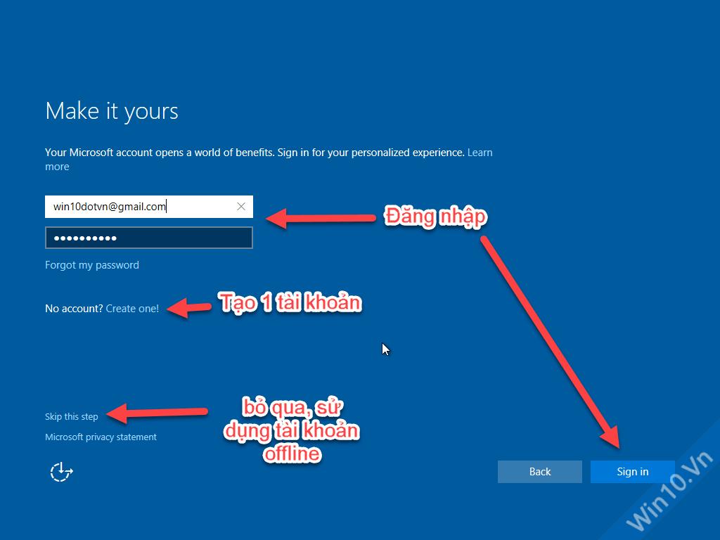 Đăng nhập tài khoản Microsoft, nếu chưa có, hãy tạo 1 tài khoản hoặc chọn Skip this step để bỏ qua, tạo tài khoản offline (local) ở bước tiếp theo