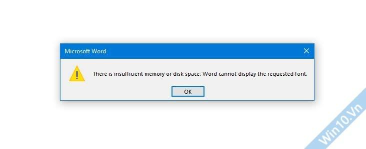 There is insufficient memory or disk space. Word cannot display the requested font