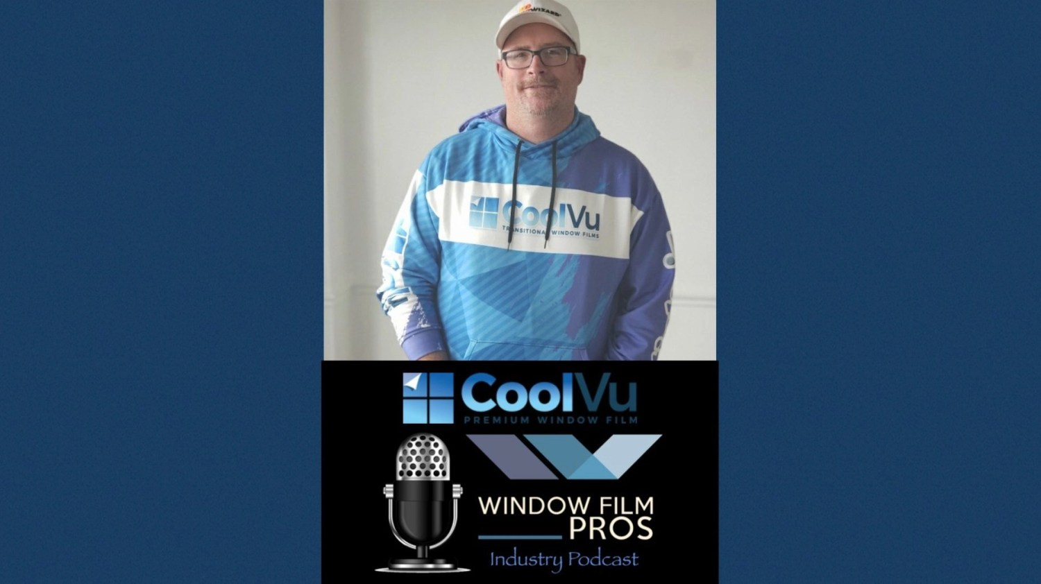 David Karle from CoolVu Window Film on the Window Film Pros Podcast
