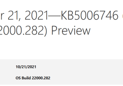KB5006746 (OS Build 22000.282) Preview