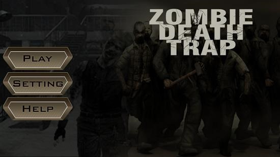 Zombie Death Trap Main Screen