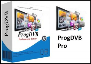 ProgDVB Pro 7.32.2 Crack Full Activation Key (Latest) 2020