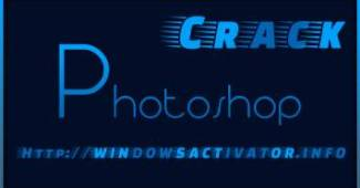 Photoshop Crack Download CS6/CS3/ Adobe CC – {Latest 2019}
