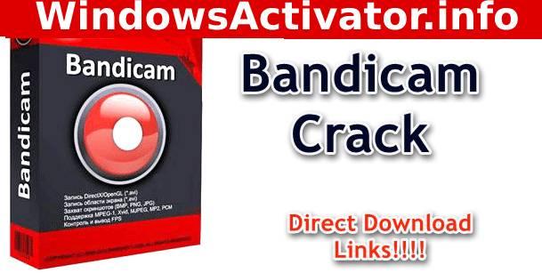 BandiCam Crack Download – BandiCam 4.4.3 Pro Full Version {2019}