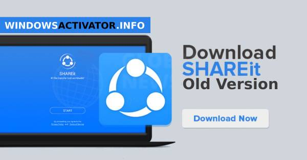 Download for SHAREit Old Version For Windows / MAC