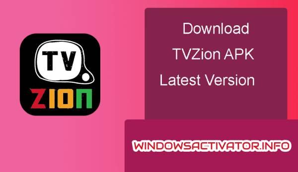 TVZion - Free Download TV Zion APK Latest Version 2019 | Website