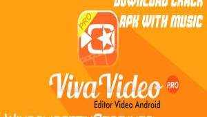Viva Video editor 7.12.6 - Download Viva Video Maker Crack - APK {2019}