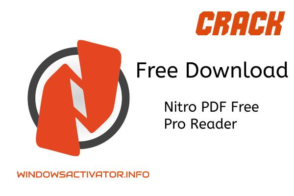 Nitro PDF Free - Free Download Nitro Pro Reader 13.19.2 Crack Latest