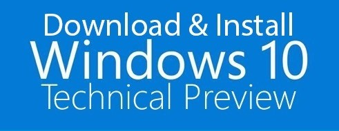 Download Windows 10 Technical Preview ISO Images 64/32 Bit