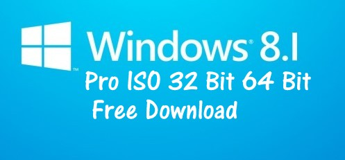 Windows 8.1 Pro ISO 32 Bit / 64 Bit Free Download