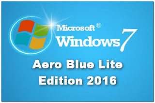 Windows 7 Aero Blue Lite Edition 2019 (x86) Pre-Activated
