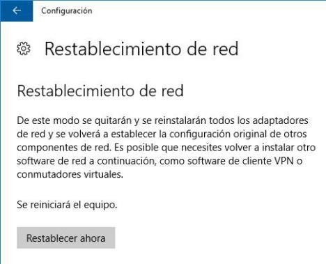 Restablecimiento de Red en Windows 10