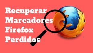 Marcadores Firefox Perdidos