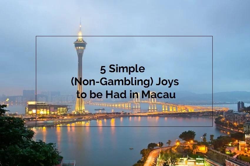 non-gambling-things-to-do-in-macau-title