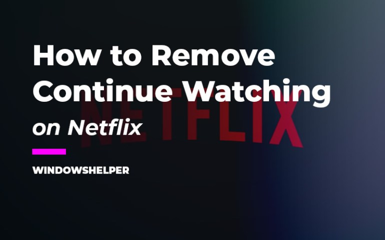 netflix remove from continue watching