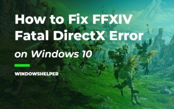 ffxiv fatal directx error