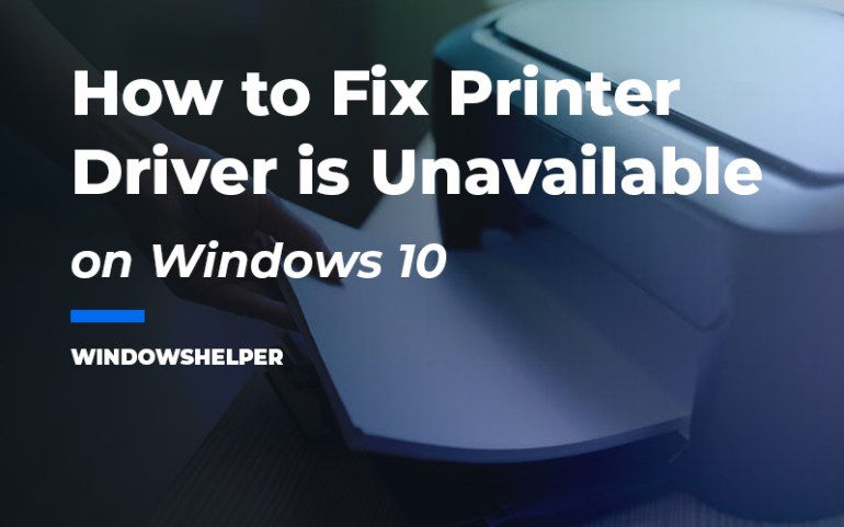 fix  printer driver is unavailable on windows 10