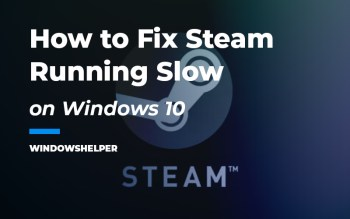 steam running slow