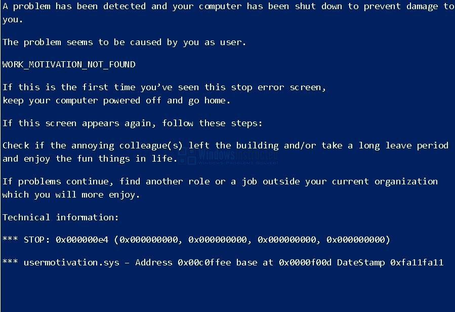 WORK_MOTIVIATION_NOT_FOUND Most Amazing Blue Screens of Death #1 blue screen