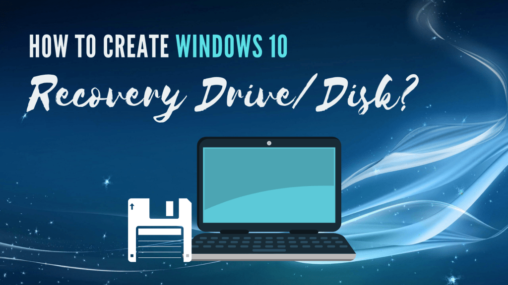 Create Windows Recovery Drive Disk