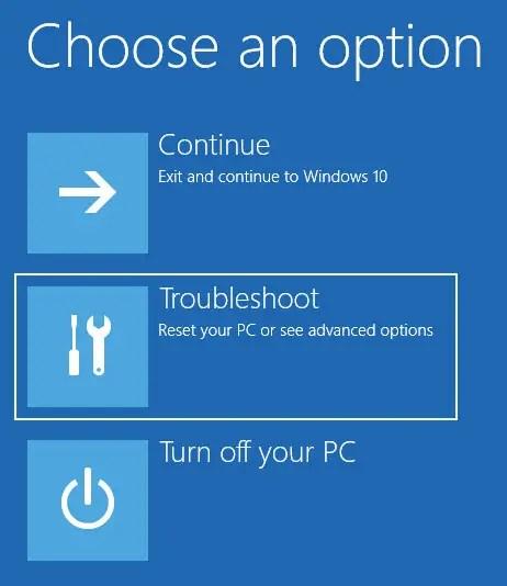 Select Troubleshoot option